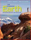 The Changing Earth : Exploring Geology and Evolution, Monroe, James S. and Wicander, Reed, 0840062087