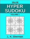 16x16 Hyper Sudoku, L. Sherman, 1494392089