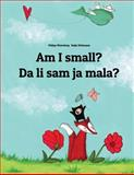 Am I Small? Da Li Sam Ja Mala?, Philipp Winterberg, 1494912082