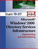 MCSE Windows 2000 Active Directory (70-217) 9780131422087
