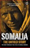 Somalia--The Untold Story : The War Through the Eyes of Somali Women, El Bushra, Judy and Gardner, Judith, 0745322085