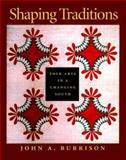 Shaping Traditions, Goizueta Folklife Gallery Atlanta History Museum Staff and John A. Burrison, 0820322083