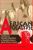 African Apocalypse : The Story of Nontetha Nkwenkwe, a Twentieth-Century South African Prophet, Edgar, Robert R., 0896802086