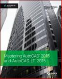 Mastering Autocad 2015 and Autocad Lt 2015 : Autodesk Official Press, Omura and Benton, Brian C., 1118862082