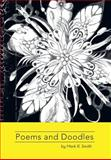 Poems and Doodles, Mark R. Smith, 1479772089