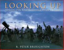 Looking Up, R. Peter Broughton, 1550022083