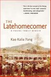 The Latehomecomer 1st Edition