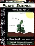 Plant Science : Learning about Plant Life, Shevick, Edward, 1573102083