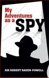 My Adventures as a Spy, Robert Baden-Powell, 0486482081