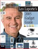 Leo Laporte's 2005 Gadget Guide, Leo Laporte and Michael Miller, 0789732084