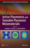 Active Plasmonics and Tuneable Plasmonic Metamaterials 9781118092088