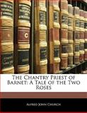 The Chantry Priest of Barnet, Alfred John Church, 1142682080