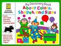 About Colors, Shapes and Sizes, Brighter Vision Publishing Staff, 1552542084