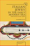 Italian Jewry in the Early Modern ERA, Alessandro Guetta, 1618112082