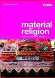 Material Religion : The Journal of Objects, Art and Belief, Goa, David, 1845202082