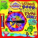 The Cranium Ultimate Book of Fantastic Fun and Games, Inc. Cranium, 0316012084