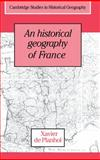 An Historical Geography of France, De Planhol, Xavier, 0521322081