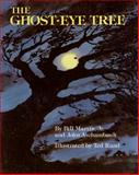 The Ghost-Eye Tree, Bill Martin and John Archambault, 0805002081