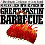 Finger Lickin', Rib Stickin', Great Tastin' Hot and Spicy Barbecue, Jane Butel, 0894802089