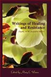 Writings of Healing and Resistance : Empathy and the Imagination-Intellect, , 1433112086
