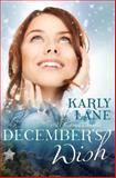 December's Wish, Karly Lane, 1493512080