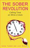 The Sober Revolution, Lucy Rocca and Sarah Turner, 1783752084