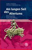 Am Langen Seil des Altertums : Beitrage Zur Antiken Literatur Aus Anlass des 90. Geburtstags Von Walter Wimmel, , 3825362086