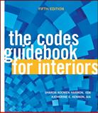 The Codes Guidebook for Interiors, Harmon, Sharon Koomen and Kennon, Katherine E., 0470592095