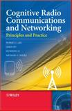 Cognitive Radio Communication and Networking : Principles and Practice, Qiu, Robert Caiming and Hu, Zhen, 0470972092