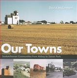 Our Towns, David McLennan, 0889772096