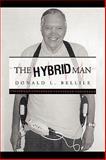 The Hybrid Man, Donald L. Bellile, 142693209X