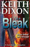 The Bleak, Keith Dixon, 1499372094