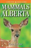 Mammals of Alberta, Don Pattie and Chris Fisher, 1551052091
