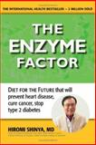 The Enzyme Factor, Hiromi Shinya, 1571782095
