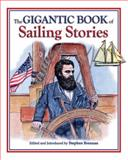 The Gigantic Book of Sailing Stories, , 1602392099