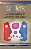 U&me : Communicating in Moments That Matter, Stewart, John, 1938552091