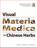 Visual Materia Medica of Chinese Herbs, Thomas Dehli L.Ac., 0615282091