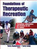 Foundations of Therapeutic Recreation, Robertson, Terry and Long, Terry, 0736062092