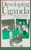 Developing Uganda, Hansen, Holber Bernt, 0821412094