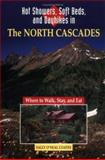 Hot Showers, Soft Beds, and Dayhikes in the North Cascades, Sally O'Neal Coates, 0899972098