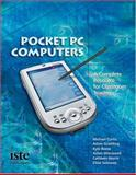Pocket PC Computers : A Complete Resource for Classroom Teachers, Gramling, Adam and Curtis, Michael, 1564842096