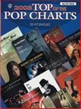2003 Top of the Pop Charts: 25 Hit Singles, Alfred Publishing Staff, 0757912095