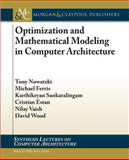Optimization and Mathematical Modeling in Computer Architecture, Nowatzki, Tony, 1627052097