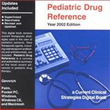 Pediatric Drug Reference, 2002 for PDAs and Desktops 9781929622092