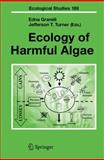 Ecology of Harmful Algae, , 3540322094