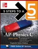 5 Steps to a 5 AP Physics C, 2014-2015 Edition, Jacobs, Greg and Schulman, Joshua, 0071802096