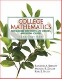 College Mathematics for Business, Economics, Life Sciences and Social Sciences, Barnett, Raymond A. and Ziegler, Michael R., 0131432095