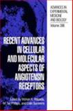 Recent Advances in Cellular and Molecular Aspects of Angiotensin Receptors, , 030645209X