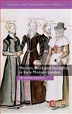 Women, Work and Sociability in Early Modern London, Reinke-Williams, Tim, 1137372095