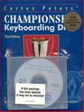 Championship Keyboarding Drills, Peters, Cortez, 0028012097